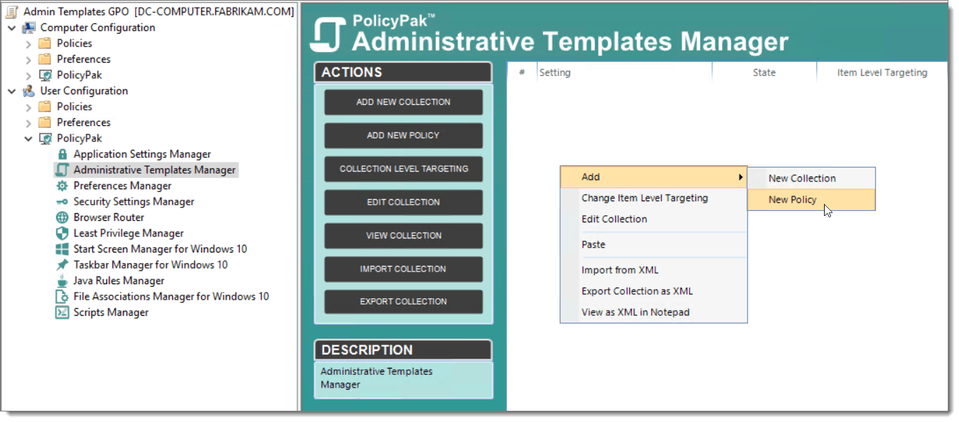 Creating a Administrative Templates Policy in PolicyPak before applying Item-level targeting