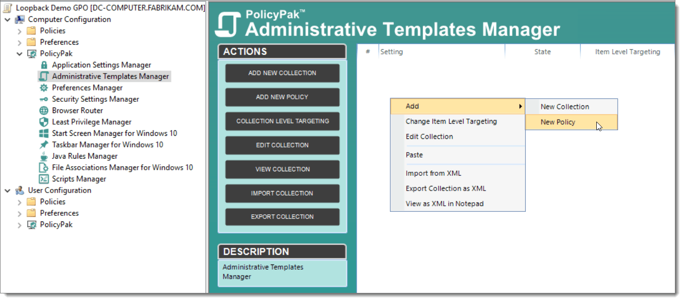 PolicyPak Admin Template Manager Screenshot showing How to Apply Group Policy Loopback Processing
