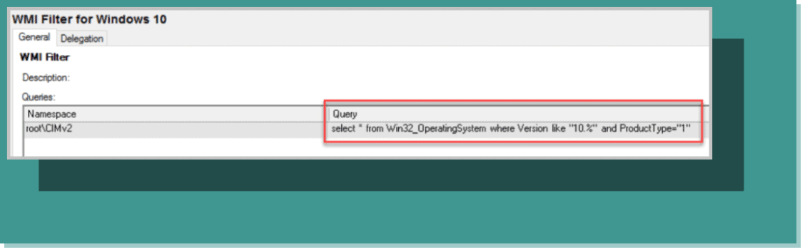 Creating a WMI filter and query statement for a GPO