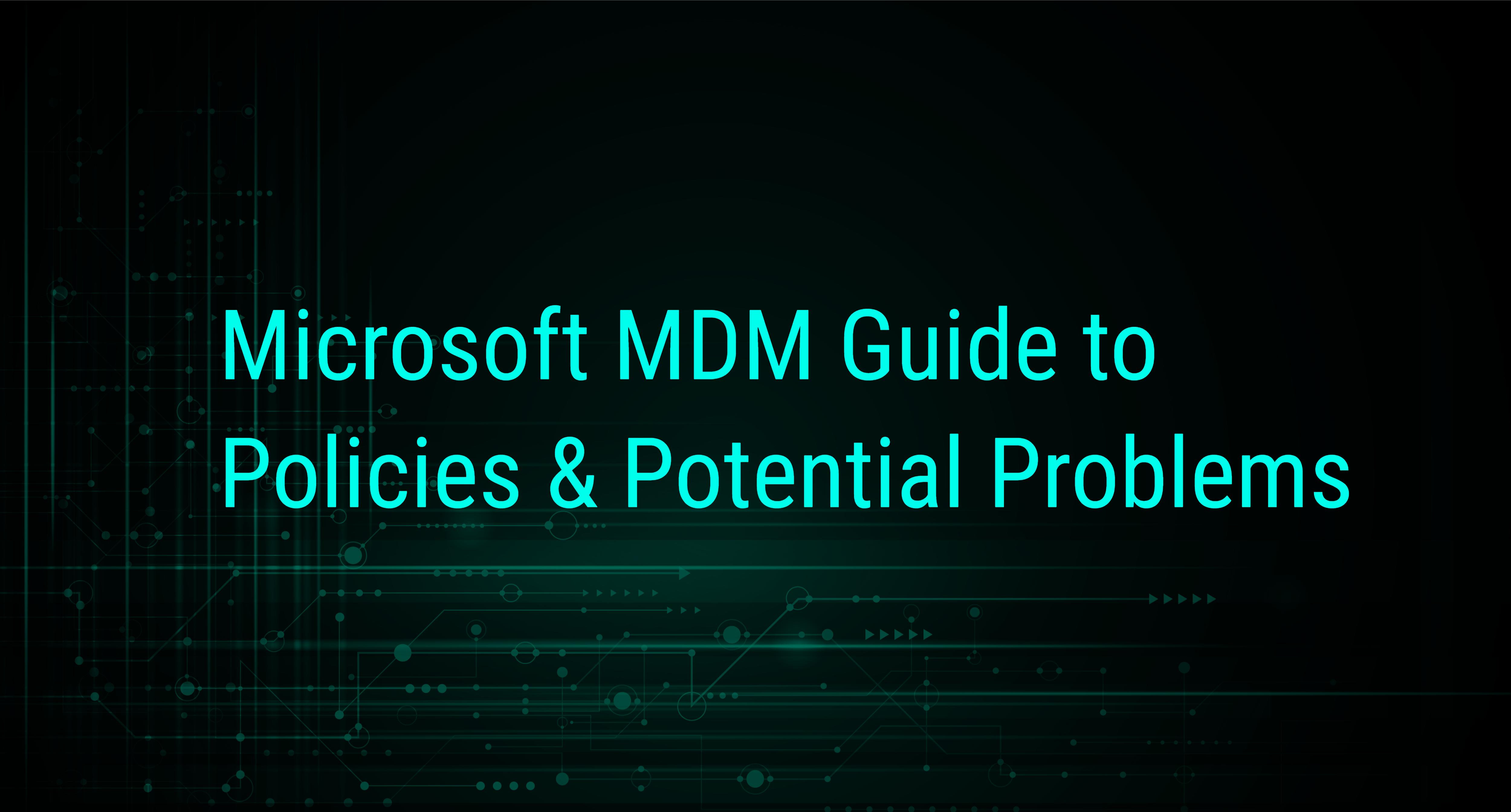 Microsoft MDM Hero